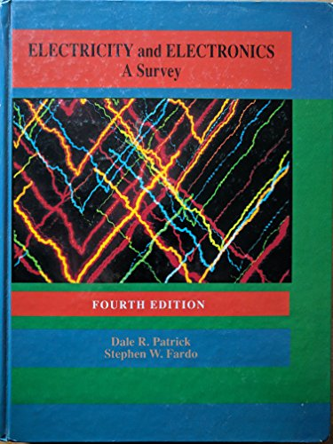 9780137799923: Electricity and Electronics: A Survey