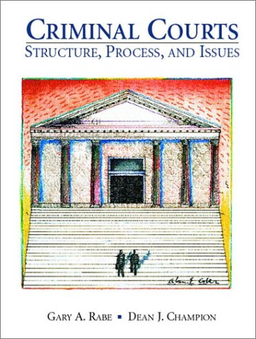 9780137803880: Criminal Courts: Structure, Process, and Issues