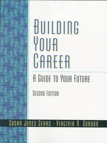 9780137808007: Building Your Career: A Guide to Your Future