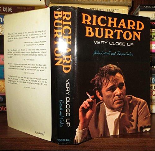 9780137809080: Richard Burton, very close up, by John Cottrell and Fergus Cashin