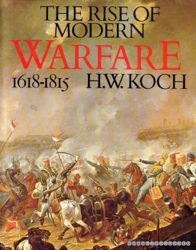 9780137812608: The Rise of Modern Warfare: 1618-1815