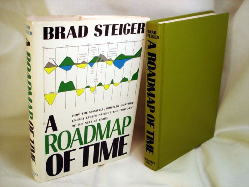 9780137813858: A roadmap of time: How the Maxwell/Wheeler weather-energy cycles predict the