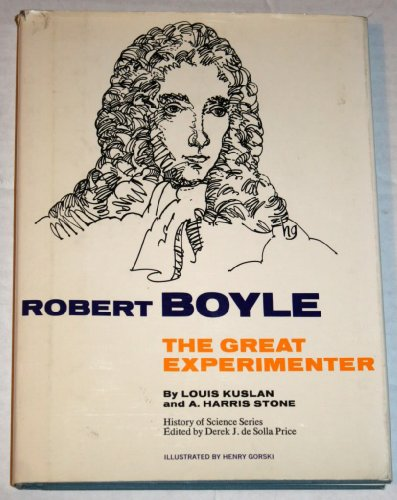 9780137814688: Robert Boyle, the great experimenter, (History of science series)