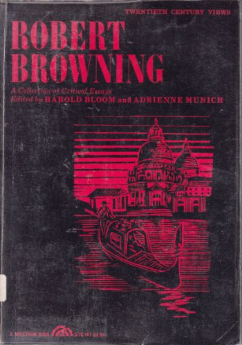 9780137814763: Robert Browning: A Collection of Critical Essays (20th Century Views S.)