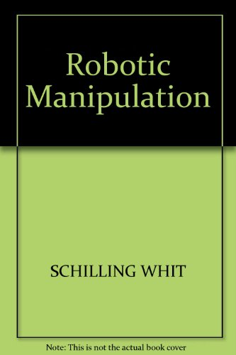 9780137815432: Robotic Manipulation