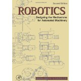 9780137816002: Robotics: Designing the Mechanisms for Automated Machinery