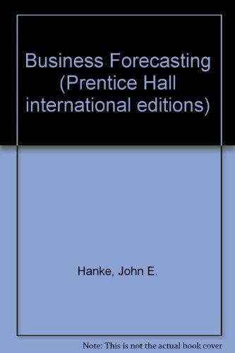 9780137817184: Business Forecasting (Prentice Hall International Editions)