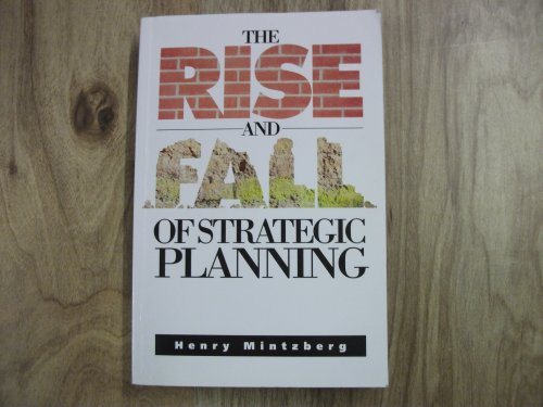 9780137818242: The Rise and Fall of Strategic Planning