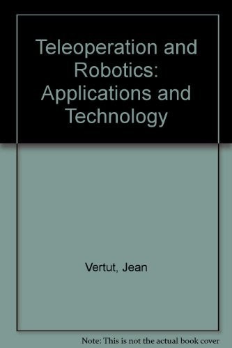9780137822027: Teleoperation and Robotics: Applications and Technology