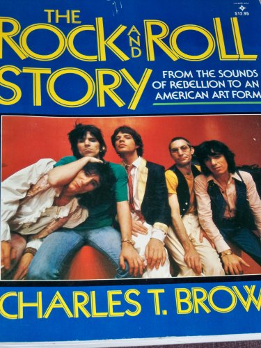 a review of charles t browns book the art of rock and roll