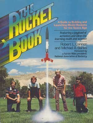 9780137822447: The Rocket Book: A Guide to Building and Launching Model Rockets for Students and Teachers of the Space Age (The Prentice-Hall science education series)