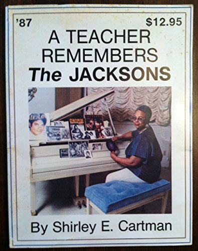 9780137823505: A Teacher Remembers the Jacksons