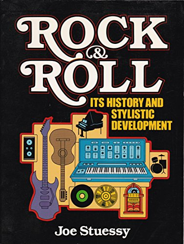 9780137824267: Rock and Roll: Its History and Stylistic Development