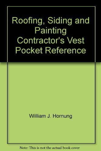 Roofing, Siding and Painting Contractor's Vest Pocket: William J. Hornung