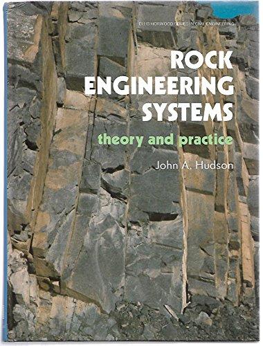 9780137826247: Rock Engineering Systems: Theory and Practice (Ellis Horwood Series in Civil Engineering)
