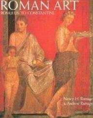 Roman Art: Romulus to Constantine (0137829477) by Ramage, Nancy H.; Ramage, Andrew