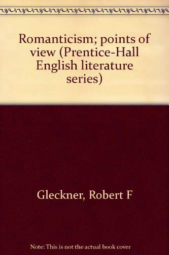 9780137829798: Romanticism; points of view (Prentice-Hall English literature series)
