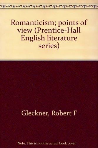 9780137829798: Romanticism; points of view (Prentice-Hall English literature series)