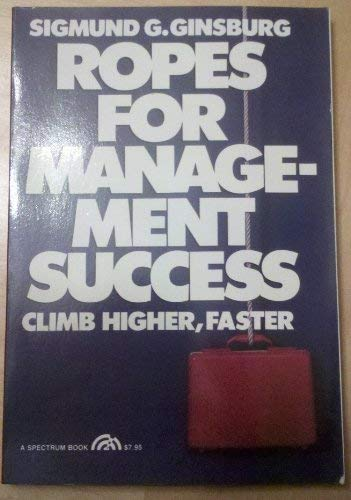 9780137831272: Ropes for Management Success