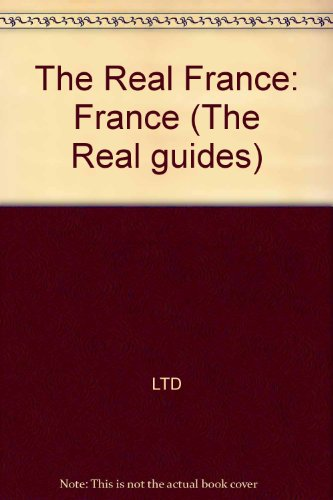Real Guide: France (Rough Guides) (0137835493) by Kate Baillie; Tim Salmon