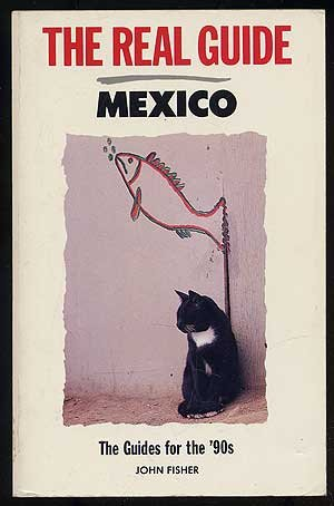 9780137836307: The Real Guide : Mexico