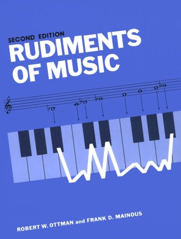 9780137836710: The Rudiments of Music