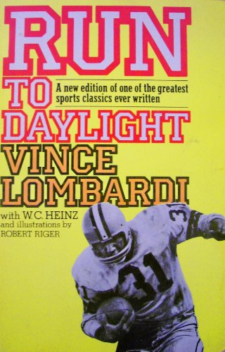 Run to Daylight: The Greatest Sports Classics: Vince Lombardi