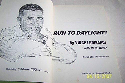 Run to Daylight!: Lombardi, Vince