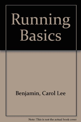 Running Basics (0137839103) by Carol Lea Benjamin