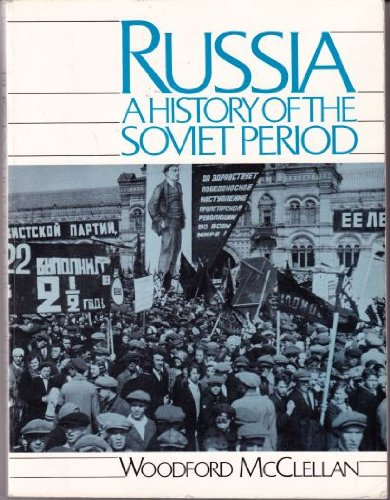 9780137844555: Russia: A History of the Soviet Period