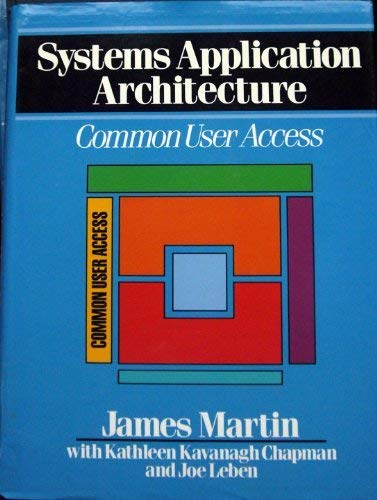 Systems Application Architecture: Common Communications Support : Martin, James, Chapman,