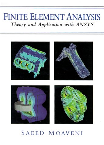 9780137850983: Finite Element Analysis: Theory and Application With Ansys