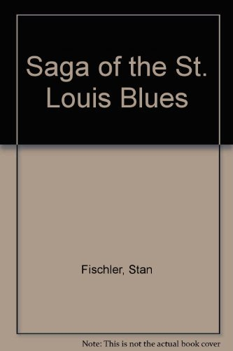 9780137859238: Saga of the St. Louis Blues