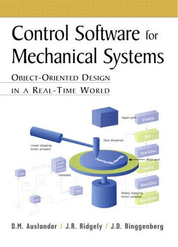 9780137863020: Control Software for Mechanical Systems: Object-Oriented Design in a Real-Time World