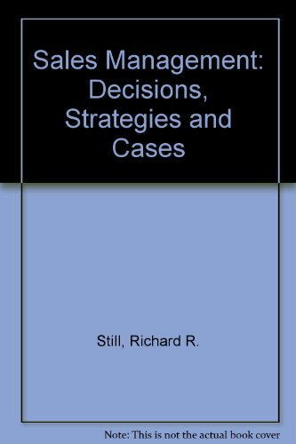 Sales Management: Decisions, Strategies and Cases: Still, Richard R.,
