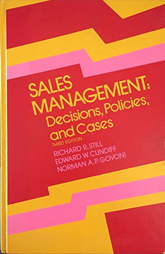 Sales Management : Decisions, Policies, and Cases: Richard R. Still