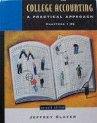 9780137884643: College Accounting: A Practical Approach, Chapters 1-26 (7th Edition)