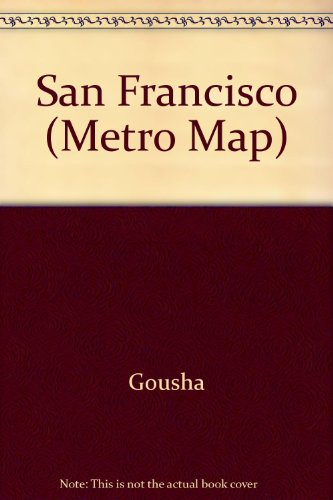 San Francisco (Metro Map) (A Gousha travel publication) (0137897936) by Gousha