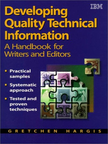 Developing Quality Technical Information: A Handbook for: Ann Kilty Hernandez,