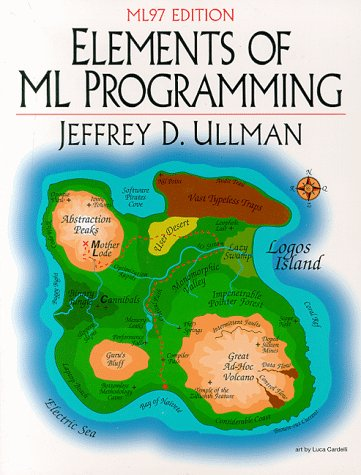 9780137903870: Elements of ML Programming, ML97 Edition: United States Edition