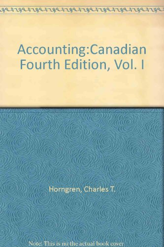 9780137904297: Accounting: Canadian Fourth Edition, Vol. I