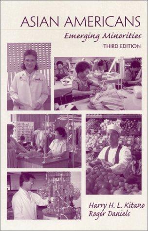 9780137904860: Asian Americans: Emerging Minorities (3rd Edition)