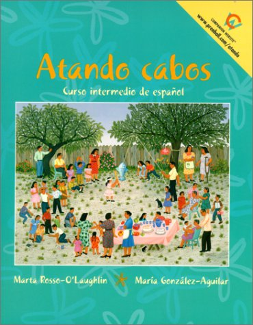 9780137911134: Atando cabos: Curso intermedio de español
