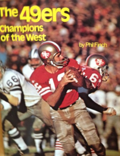 9780137911783: The 49'ers: Champions of the West