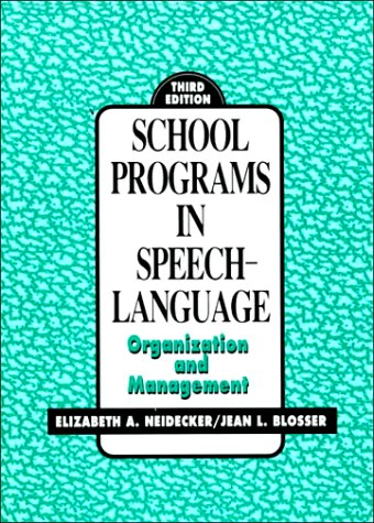 9780137922680: School Programs In Speech-Language: Organization and Management