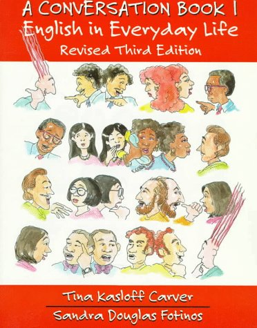 9780137924332: A Conversation Book 1: English in Everyday Life, Revised Third Edition