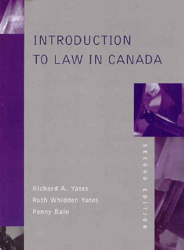 Introduction to Law in Canada: Richard A. Yates,