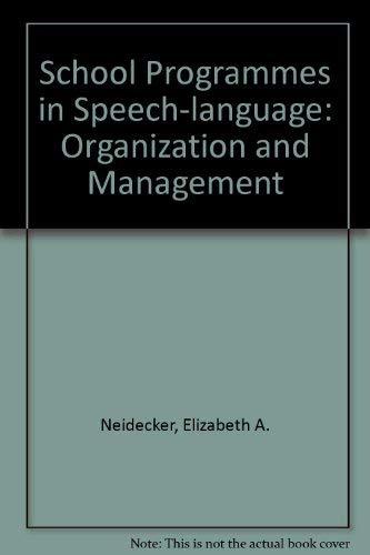 9780137943302: School Programmes in Speech-language: Organization and Management