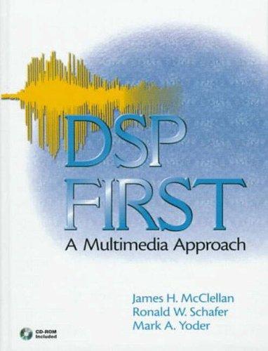 9780137943630: DSP First: A Multimedia Approach (International Edition)