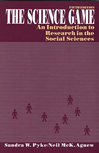 9780137945535: The Science Game: Introduction to Research in the Social Sciences